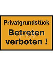 Privatgrundstück Betreten verboten!