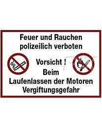 Feuer und Rauchen polizeilich verboten