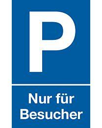 Parkplatz: Nur für Besucher