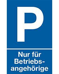 Parkplatz: Nur für Betriebsangehörige