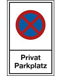 Halteverbot: Privat Parkplatz