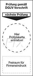 Grundplakette: Prüfung gem. DGUV Vorschrift