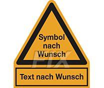 Warnzeichen - Symbol und Text nach Wunsch