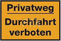 Privatweg - Durchfahrt verboten